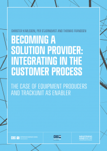 Becoming a Solution Provider: Integrating in the Customer Process - CBS practitioners Guide